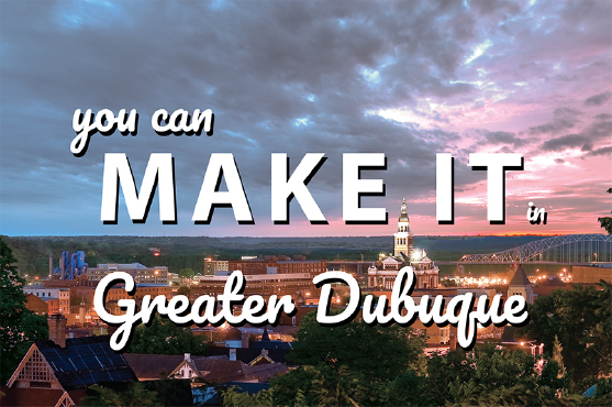 You Can Make It in Greater Dubuque brochure